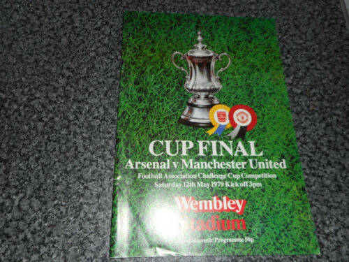 1979 F.A.CUP FINAL ARSENAL v MANCHESTER UNITED WEMBLEY MAY 12th FREEPOST
