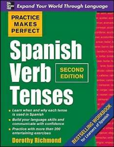 Practice Makes Perfect Spanish Verb Tenses, Second Edition (Practice Make - GOOD