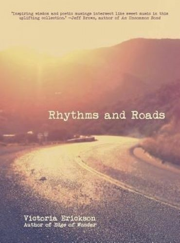 1 of 1 - Rhythms and Roads by Victoria Erickson (Paperback, 2016)