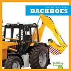 Backhoes by Cari Meister (Hardback, 2013)