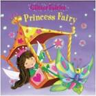 Princess Fairy by Bonnier Books Ltd (Board book, 2009)