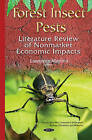 Forest Insect Pests: Literature Review of Nonmarket Economic Impacts by Nova Science Publishers Inc (Hardback, 2015)