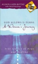 God Allows U Turns: True Stories of Hope and Healing by Allison Bottke BRAND NEW