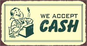 VMA-G-1107-We-Accept-Cash-Vintage-Metal-Art-Restaurant-Service-Retro-Tin-Sign