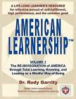 American Learnership: Total Learning, Knowing, and Leading as a Mindful Way-Of-Being by Dr Rudy Garrity (Paperback / softback, 2012)