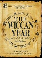 Wiccan Year: Spells, Rituals, Holiday Celebrations Book Wiccan Pagan Library