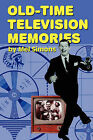 Old-Time Television Memories by Mel Simons (Paperback / softback, 2008)