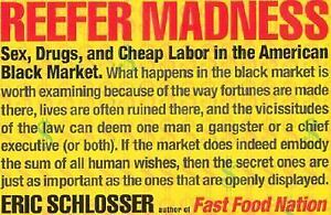 Reefer-Madness-Sex-Drugs-and-Cheap-Labor-in-the-American-Black-Market-NEW