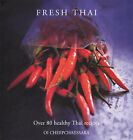 Fresh Thai: Over 80 Healthy Thai Recipes by Oi Cheepchaiissara (Hardback, 2006)