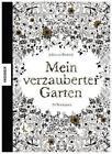 Mein verzauberter Garten von Johanna Basford (2015, Gebundene Ausgabe)