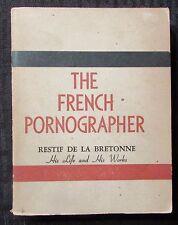 1943 THE FRENCH PORNOGRAPHER Restif De La Bretonne C. R Dawes VG 4.0 Paperback