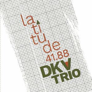 Latitude-41-88-by-DKV-Trio-CD-Jan-2018