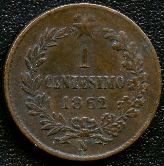 Italy 1862 'N' 1 Centesimo Coin ( 2 Over 1 In Date )