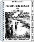 Pocket Guide to Golf by Ron Cordes (Spiral bound, 1995)