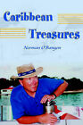 Caribbean Treasures by Norman O'Banyon (Paperback / softback, 2000)