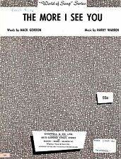 Sheet Musiic: THE MORE I SEE YOU (Chris MONTEZ)  VGC