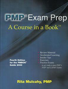 PMP Exam Prep - A Course in a Book Fourth Edition by Rita Mulcahy, PMP