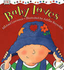 Baby Loves by M. Lawrence (Paperback, 1999)