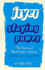 Staying Power: The History of Black People in Britain by Peter Fryer (Paperback, 2010)