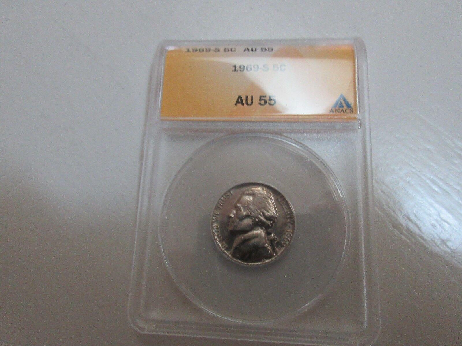 Jefferson Nickel , 1969-S , ANACS , AU 55