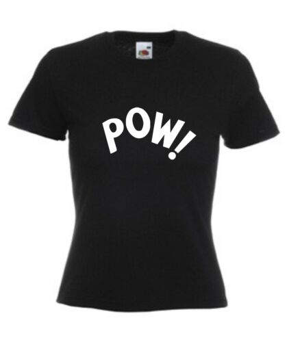 POW T-SHIRT Cute Ladies Women/'s Slogan Sizes 8-18 Funny Fitted Comic Cartoon