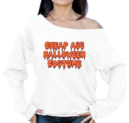 Halloween Party Off Shoulder Oversized Sweatshirt Cheep Ass Halloween Costume