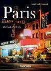 Paris. Portrait of a City von Jean Claude Gautrand (2013, Taschenbuch)