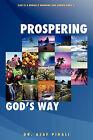 Prospering God's Way by Dr Asaf Pirali (Paperback / softback, 2010)