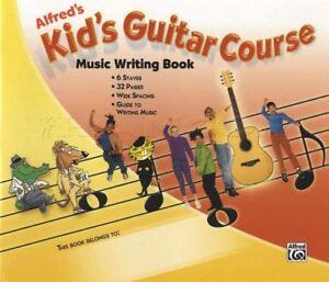 Alfred's Kid's Guitar Course Music Writing Livre Manuscrit Papier-afficher Le Titre D'origine