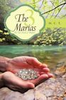 The 3 Marias Authorhouse Paperback 9781452052731