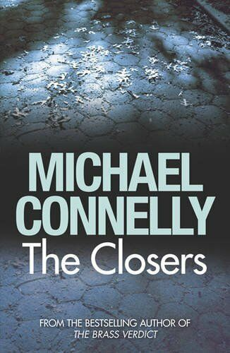 The Closers,Michael Connelly- 9781409116875