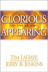 Glorious Appearing: The End of Days by Tim F. LaHaye (Hardback, 2004)