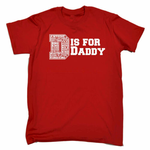 D Is For Daddy T-SHIRT Father Dad Day Family Slogan Papa Funny Gift Birthday
