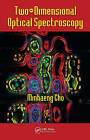 Two-dimensional Optical Spectroscopy by Minhaeng Cho (Hardback, 2009)