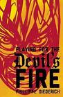 Playing for the Devil's Fire by Phillippe Diederich (Hardback, 2016)