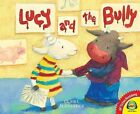 Lucy and the Bully by Claire Alexander (Hardback, 2013)