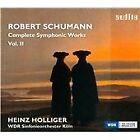 Robert Schumann - Schumann: Complete Symphonic Works, Vol. 2 (2014)