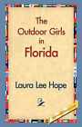 The Outdoor Girls in Florida by Laura Lee Hope (Paperback / softback, 2006)