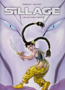 Sillage-Tome-2-Collection-Privee-reedition-tbe