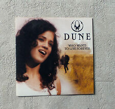 "CD AUDIO/ DUNE ""WHO WANTS TO LIVE FOREVER"" CD SINGLE  2 TK CARDBOARD SLEEVE 1997"