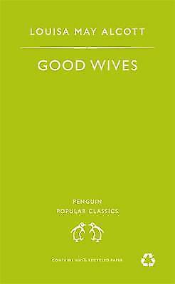 """""""AS NEW"""" Alcott, Louisa May, Good Wives (Puffin Classics), Paperback Book"""