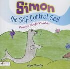 Simon the Self-Control Seal: Demby's Playful Parables by Kyri Demby (Paperback / softback, 2014)