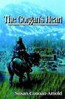 The Gorgan's Heart 9781410749598 by Susan Conoan-arnold Book