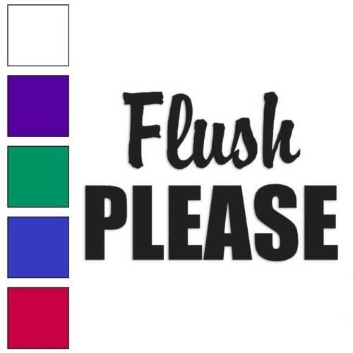 Flush Please Decal Sticker Choose Color + Size #2725