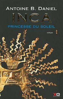 Inca t1 la princesse du soleil   Livre   état bon