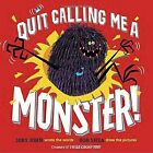 I'm No Monster! by Bob Shea, Jory John (Hardback, 2016)