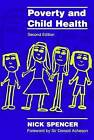 Poverty and Child Health by Nick J. Spencer (Paperback, 2000)