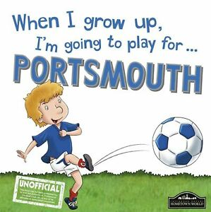 When-I-Grow-Up-I-039-m-Going-to-Play-for-Portsmouth-by-Gemma-Cary