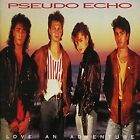 Pseudo Echo Love an Adventure Expanded 2 CD Edition as Remixes Bonus Tracks