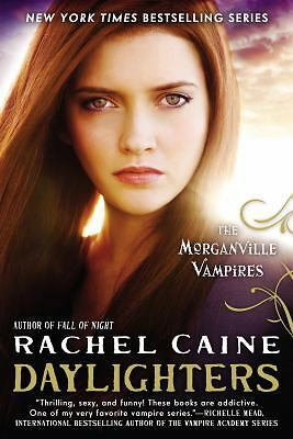 Daylighters: The Morganville Vampires Book 15 by Rachel Caine NEW